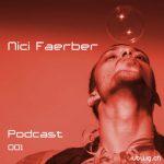 Podcast 001 - Nici Faerber