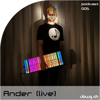 Podcast 005 - Ander (live)