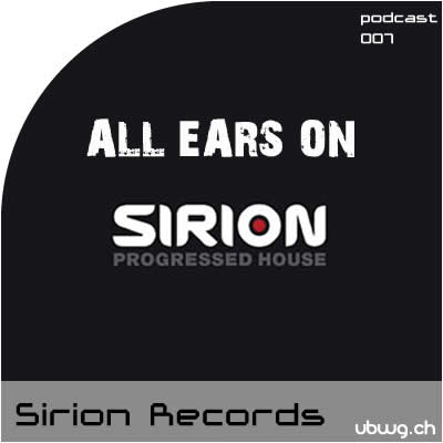 Podcast 007 - All Ears On Sirion Records