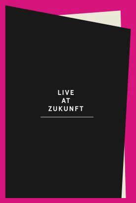 Live @ Zukunft