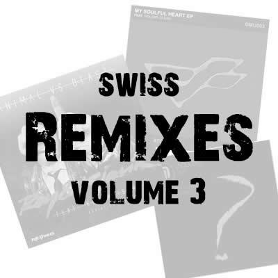 Swiss Remixes Vol. 3