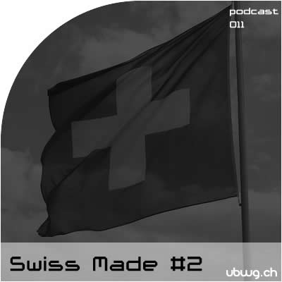 Podcast 011 - Swiss Made #2 - Best Of 2012 - SPECIAL