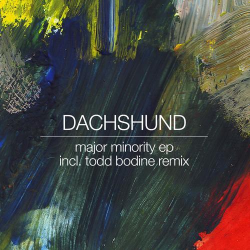 Major Minority EP - Dachshund