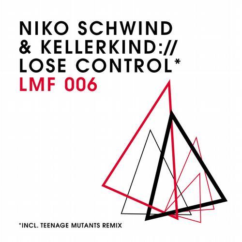 Lose Control - Kellerkind & Niko Schwind