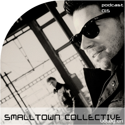 Podcast 015 - SMALLTOWN COLLECTIVE
