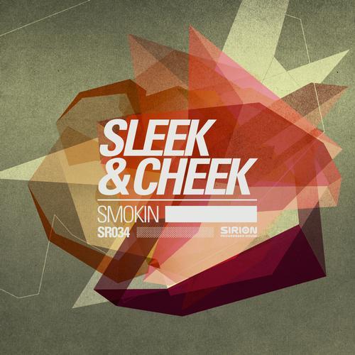 Smokin - Sleek & Cheek