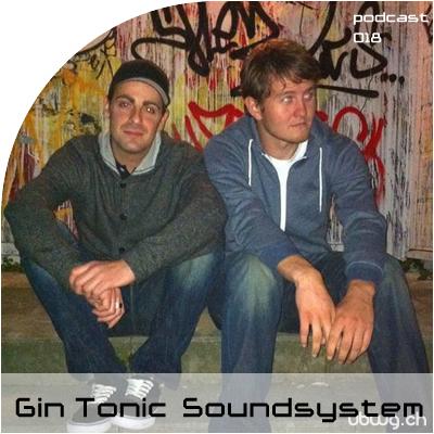 Podcast 018 - Gin Tonic Soundsystem