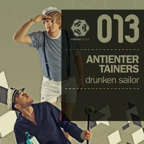 Drunken Sailor – Antientertainers