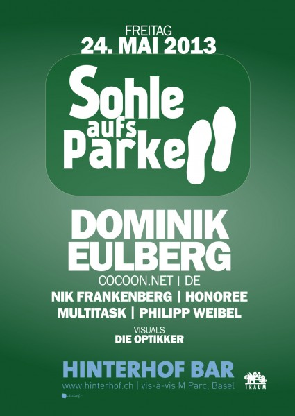 Sohle aufs Parkett - Dominik Eulberg @ Hinterhof (Basel)