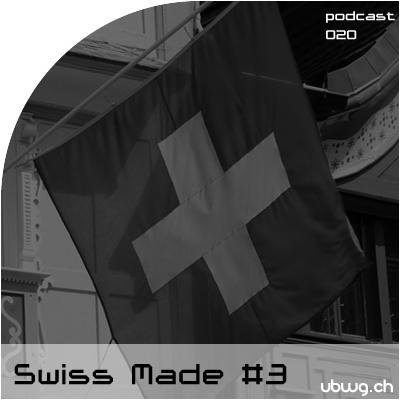 Podcast 020 - Swiss Made #3 - Summer, chum use!