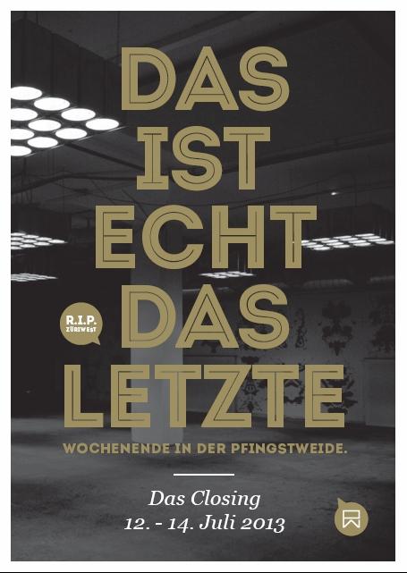 Pfingstweide Closing (2013)