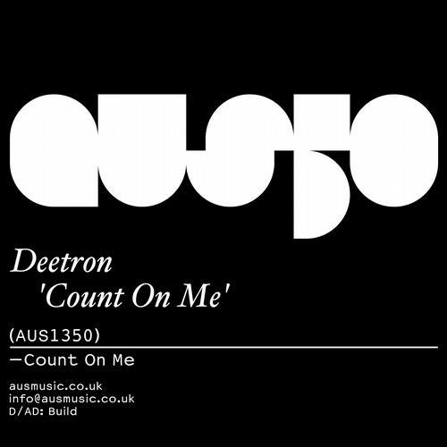 Count On Me - Deetron (Aus Music)