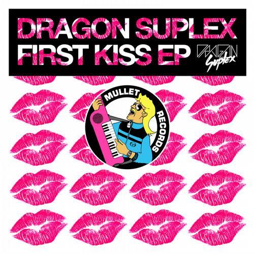 First Kiss EP - Dragon Suplex