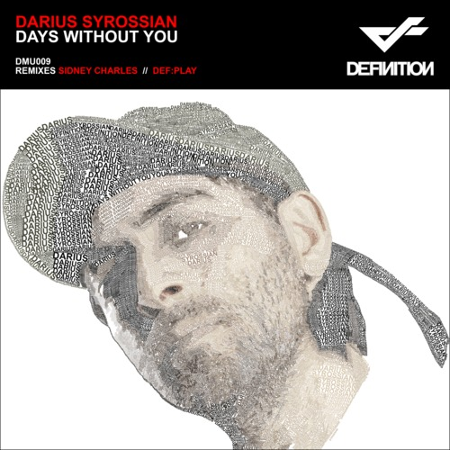 Days Without You - Darius Syrossian