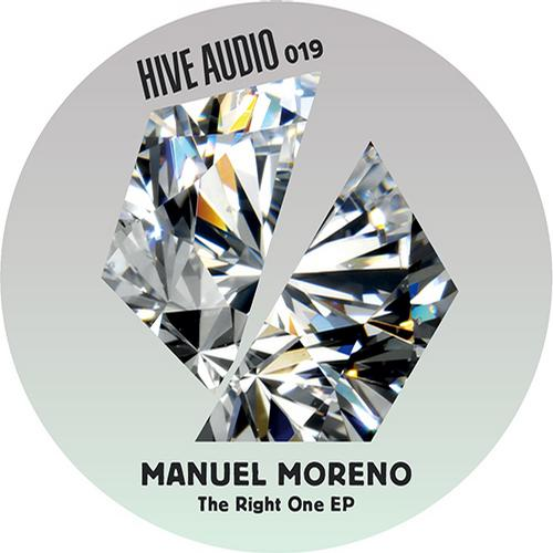 The Right One EP - Manuel Moreno (Hive Audio)