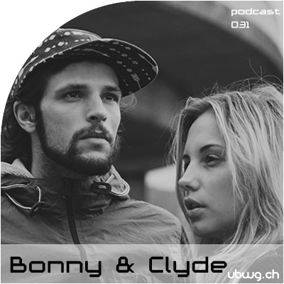 Podcast 031 - Bonny & Clyde