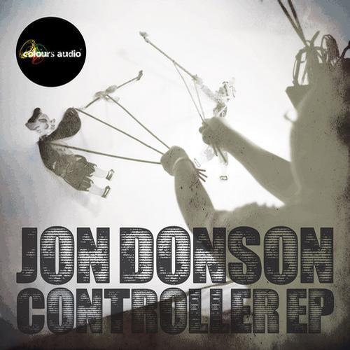 Controller EP - Jon Donson (Colours Audio)