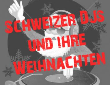Schweizer DJs und ihre Weihnachten
