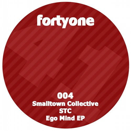 Ego Mind - SmallTown Collective (Fortyone)