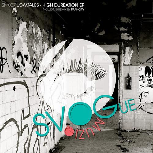 High Durbation EP - Low.tales (Svogue Muziq)