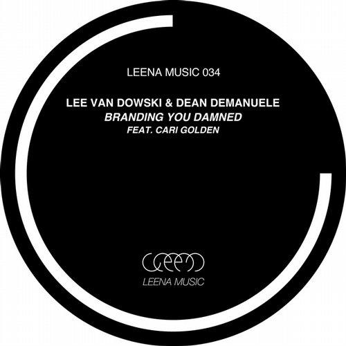 Branding You Damned - Lee Van Dowski & Dean Demanuele