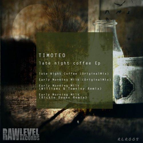 Late Night Coffee EP - Timoteo