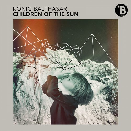 Children Of The Sun - König Balthasar