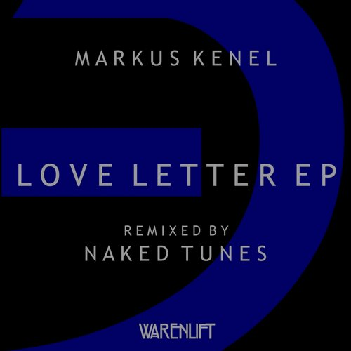 Love Letter EP - Markus Kenel (Warenlift Musik)
