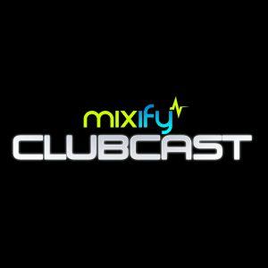 Mixify Clubcast