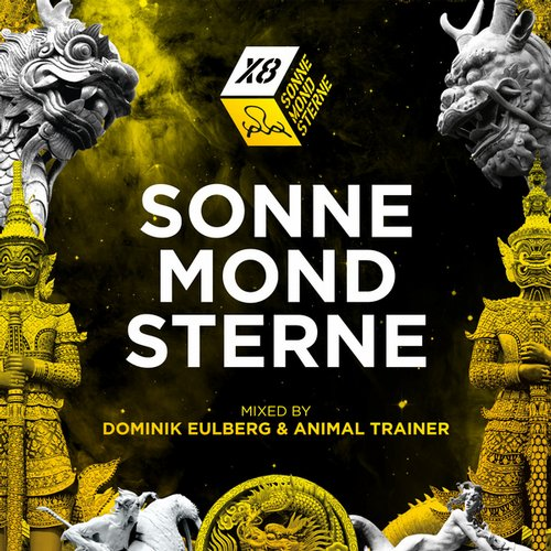 Sonne Mond Sterne X8 - mixed by Animal Trainer