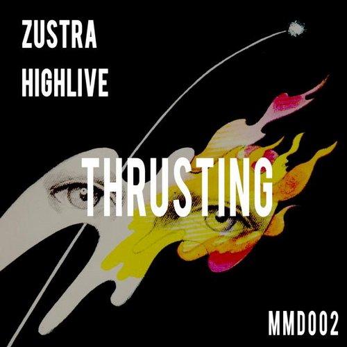 Thrusting - Highlive, Zustra (Miteinander Musik)