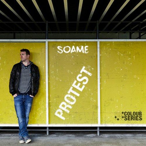 Protest EP – SOAME