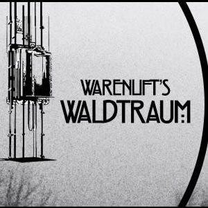 Warenlift's Waldtraum
