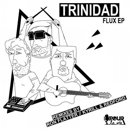 Flux EP - Trinidad