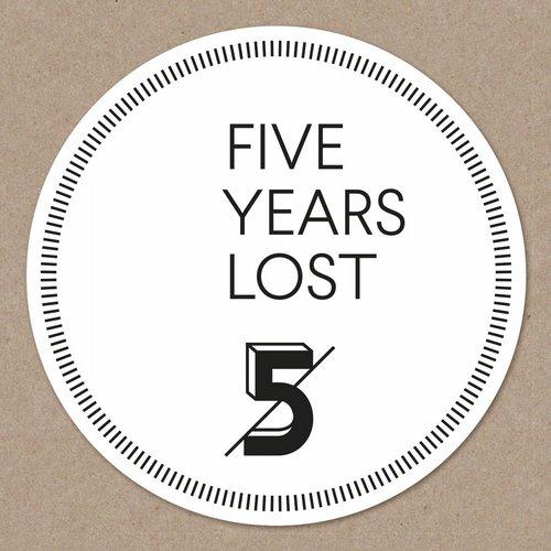 Five Years Lost - Ritter Butzke Studios