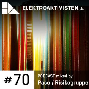 Paco / Risikogruppe - Elektroaktivisten.de