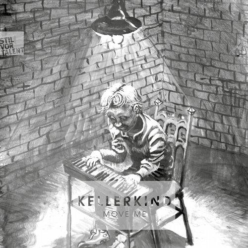Move Me - Kellerkind