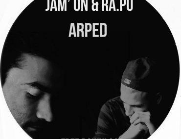 Arped - Jam On' & Ra.pu