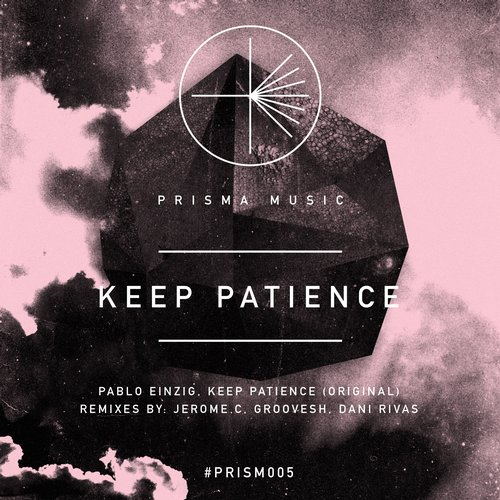 Keep Patience - Pablo Einzig