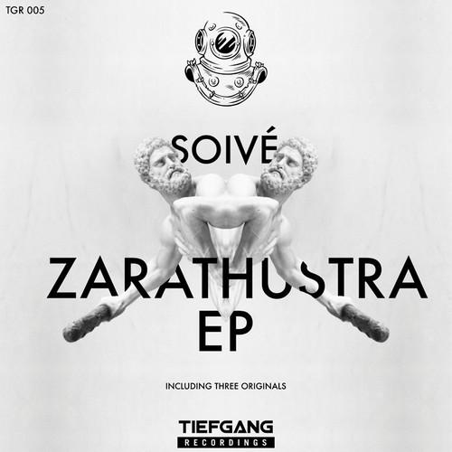 Zarathustra EP - Soivé