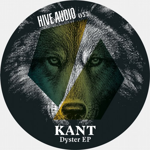 Dyster - KANT (Hive Audio)