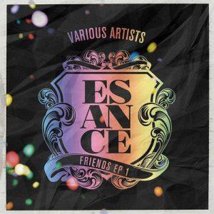 Esance - Friends EP