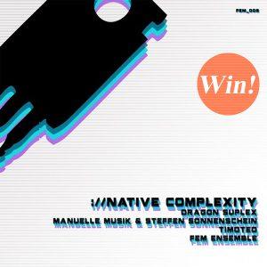Native Complexity - Freunde Elektronischer Musik