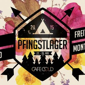 Pfingstlager Festival 2015 - Cafe Gold