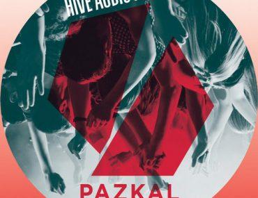 Live Free EP - Pazkal (Hive Audio)