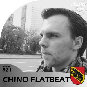 Chino Flatbeat (BE) - ubwg.ch Talents