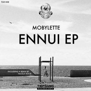 Ennui - Mobylette (Tiefgang Records)