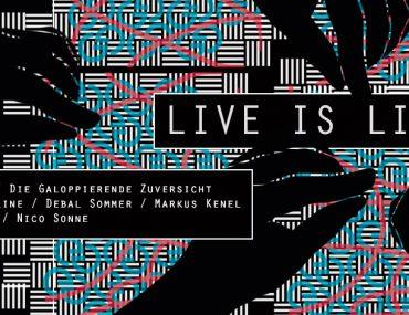 Live Is Live in der Frieda's Büxe