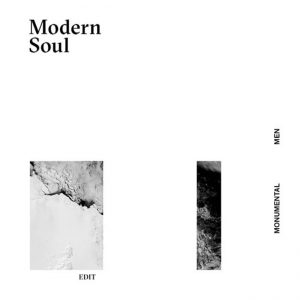 Monumental Men - Modern Soul Edit