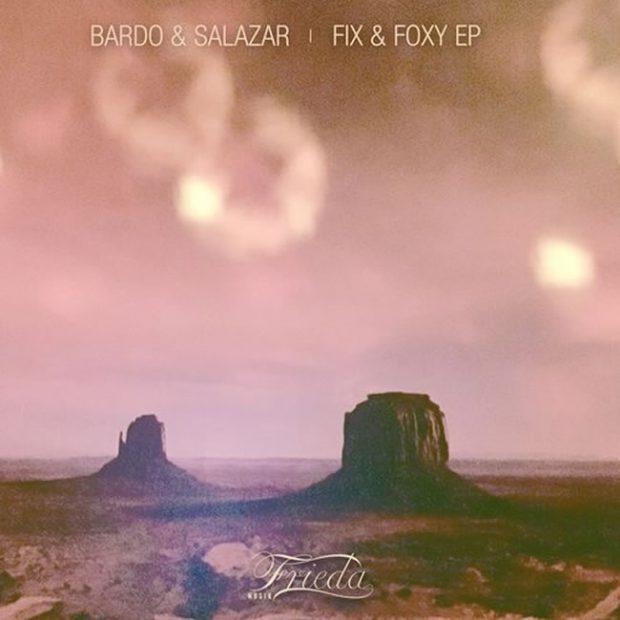 Bardo & Salazar - Fix & Foxy
